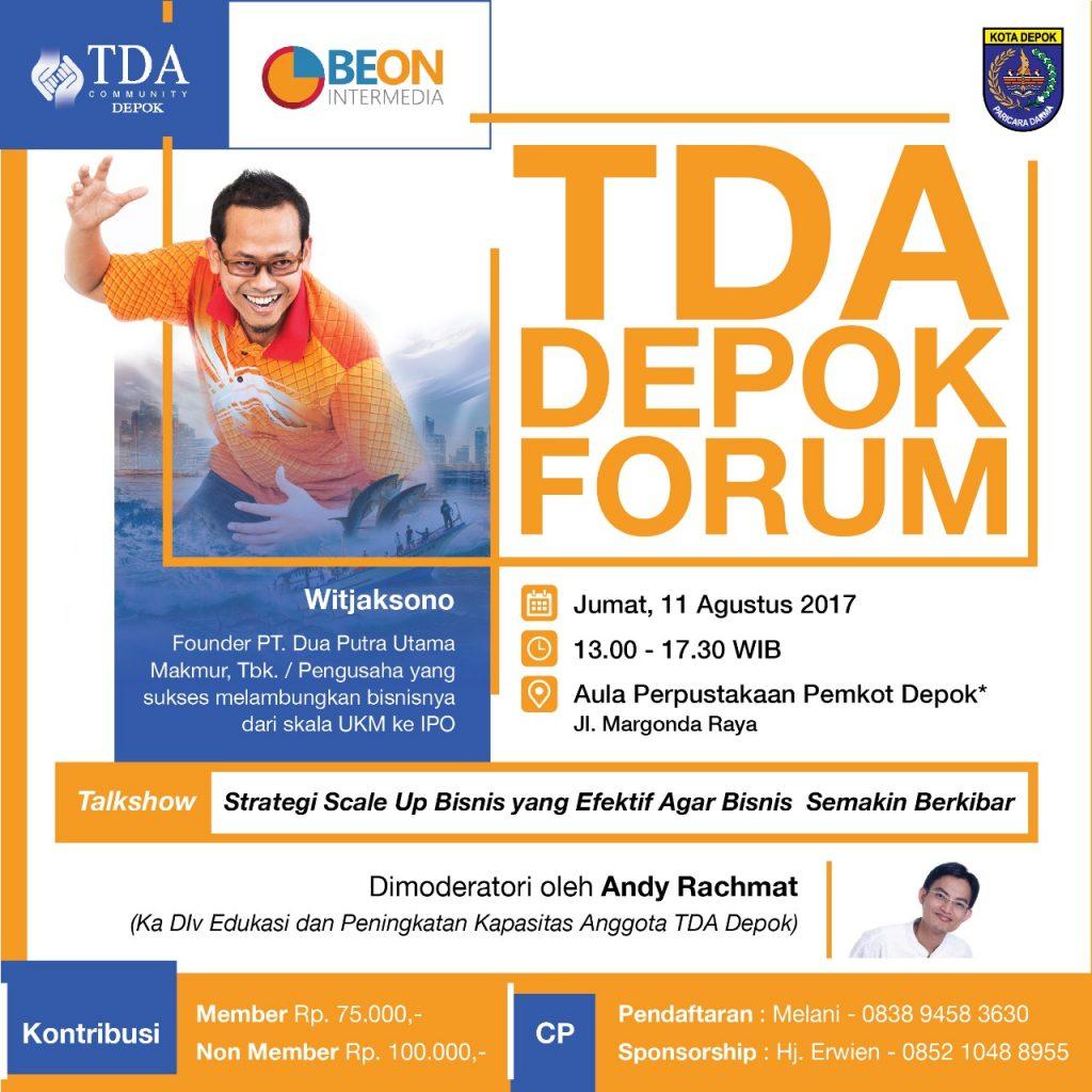 TDA Depok Forum - Strategi Scale Up Bisnis Yang Efektif Agar Bisnis Semakin Berkibar
